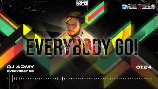 Army -  Everybody Go (Original Mix)