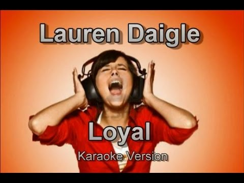 "Lauren Daigle ""Loyal"" Karaoke Version"