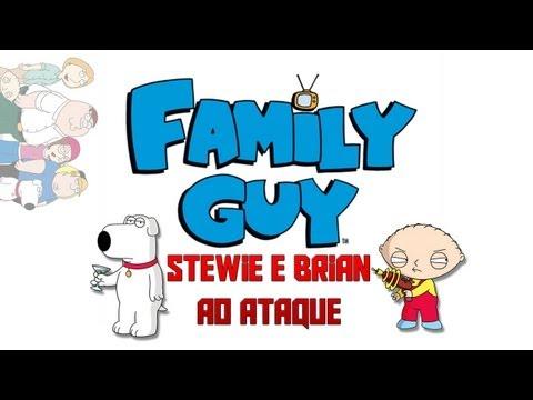 Familia da Pesada - Stewie e Brian ao Ataque