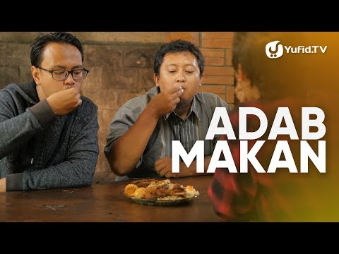 Doa Makan: Adab Makan (Etika Makan) LENGKAP 2018 - Panduan Ibadah dan Adab dengan Ilustrasi