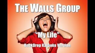 "The Walls Group ""My Life"" BackDrop Christian Karaoke"