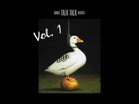 Talk Talk - Asides Besides (Vol. 1)
