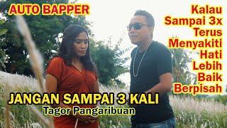COVER LAGU NOSTALGIA TERBARU / TAGOR PANGARIBUAN - JANGAN SAMPAI 3 KALI / by ASWAR TOYA ft LELY KARA