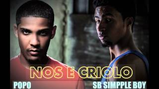 Popo ft SB Simpple Boy - Nos e criolo (We them boyz Remix)