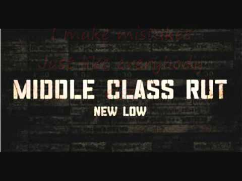 Middle Class Rut-New Low Lyrics