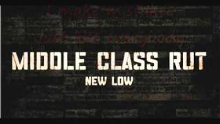 Middle Class Rut-New Low Lyrics