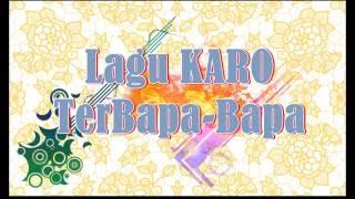 Lagu KARO Terbapa-Bapa