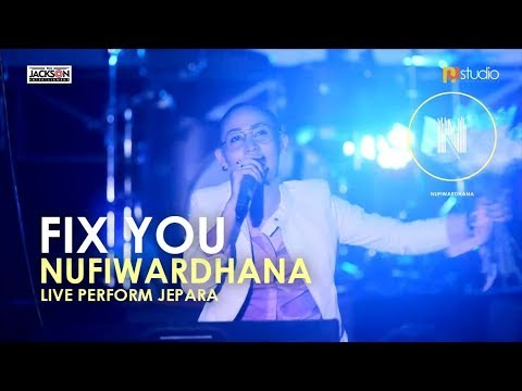 NUFI WARDHANA - Cover Fix You - Llive Perform Jepara - NA STUDIO JEPARA
