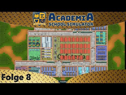 Academia: School Simulator - Seniors und Juniors Klassenräume - Let's Play #8 - Deutsch - German