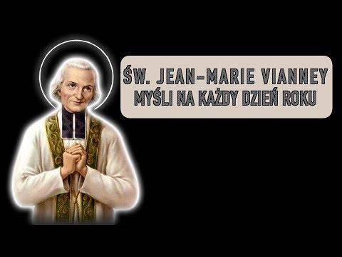 św. Jan Maria Vianney: myśli na każdy dzień - 21 października.