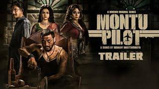 Montu Pilot (মন্টু পাইলট)   Trailer   Saurav, Solanki, Chandreyee, Kanchan, Subrat   hoichoi