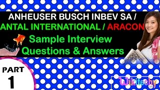 anheuser busch inbev sa | antal international | aracon interview questions and answers