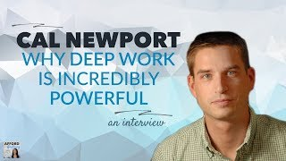 Why DEEP WORK is So Valuable, with Cal Newport | Afford Anythi…