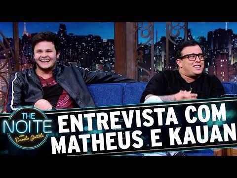 Entrevista com Matheus e Kauan  The Noite 27/11/17