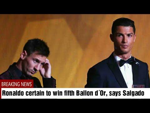 Ronaldo certain to win fifth Ballon d´Or, says Salgado