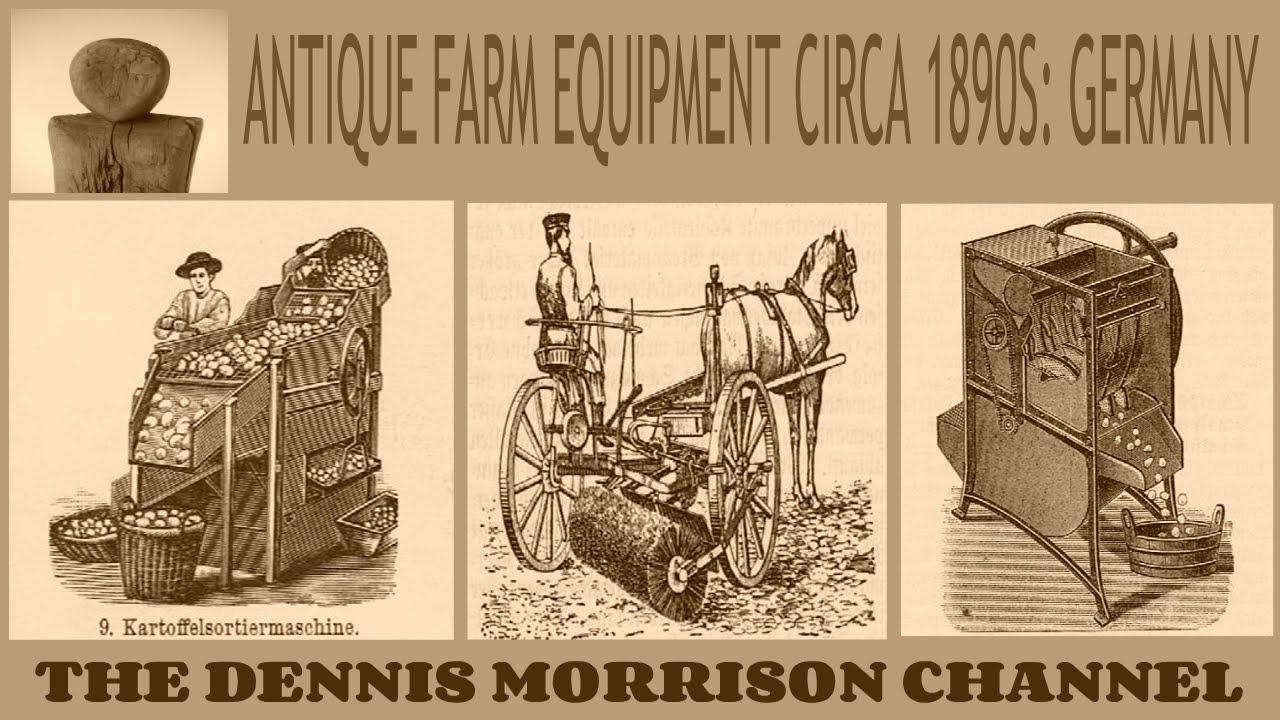 Antique Farm Equipment Circa 1890 S Germany Youtube
