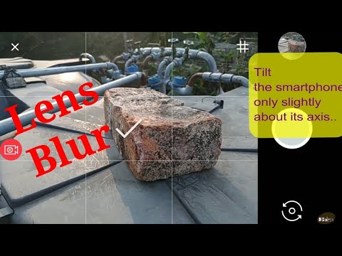 Google Camera Lens blur image capture and how to create and where to use it !