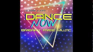 Dance Now (Original Breakbeat Mix)(Descarga Gratis)