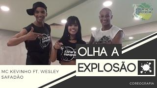 Baixar Olha a Explosão - MC Kevinho ft. Wesley Safadão | Dança Brasil