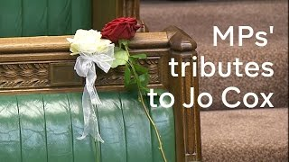 MPs pay tribute to Jo Cox