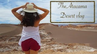 Exploring the driest place on Earth: The Atacama Desert Travel Guide