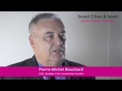 Interview with Pierre-Michel Bouchard, CEO, Quebec City Convention Centre