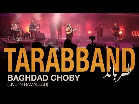 TARABBAND - Baghdad Choby (Live in Ramallah)