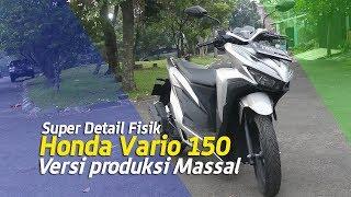 VLOG : Review Super detail Fisik Honda Vario 150