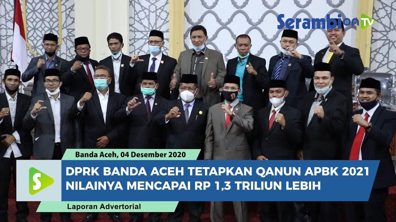 Dpr Kota Banda Aceh Sahkan Qanun Apbk 2021 Bernilai Rp 1 3 Triliun Lebih Youtube