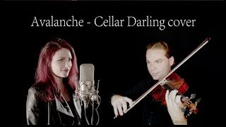Cellar Darling  - Avalanche  (Cover by Claire-Lyse von Dach feat. Marc v/d Meulen )