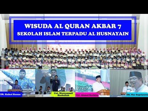 SUBHANALLAH KEREN!!!!  HIGHLIGHT WISUDA AKBAR 7 AL HUSNAYAIN