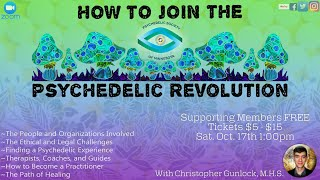How To Join The Psychedelic Revolution w/Christopher Gunlock M.H.S.
