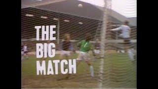 1974 75 The Big Match 12 10 74 (Arsenal v QPR Wolves v Carlisle Sheff United v Everton)