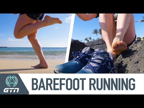 Barefoot Running   GTN Investigates The Pros And Cons
