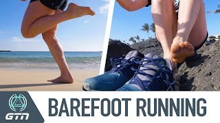 Barefoot Running | GTN Investigates The Pros And Cons