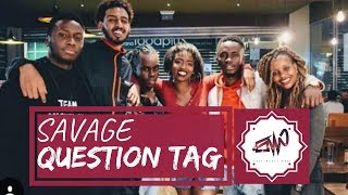 THE SAVAGE QUESTIONS TAG!! {EAST MEETS WEST}