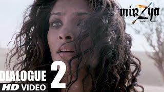 Mirzya - Dare To Love || Soochi Se Pyaar Krta Tha Sir  || Dialogue Promo -2