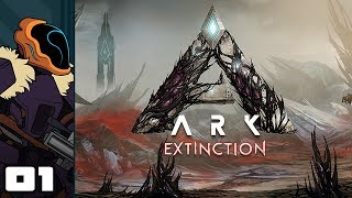 Let's Play Ark: Extinction - PC Gameplay Part 1 - That's Not A Dinosaur! That's A Robot!