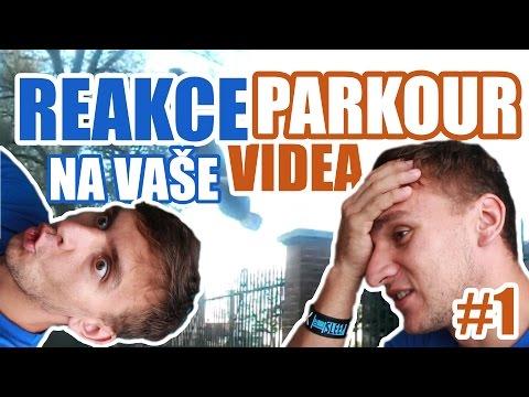 REAKCE NA VAŠE PARKOUR VIDEA #1 | TARY