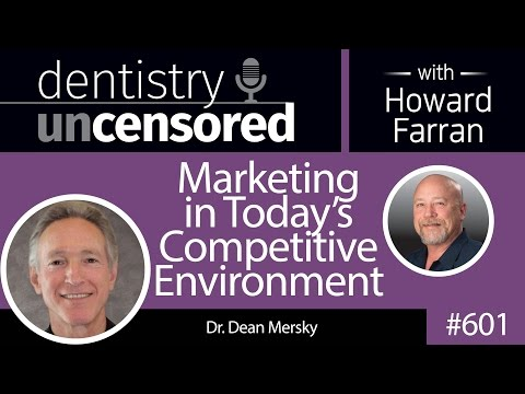 601 Marketing in Today's Competitive Environment with Dean Mersky