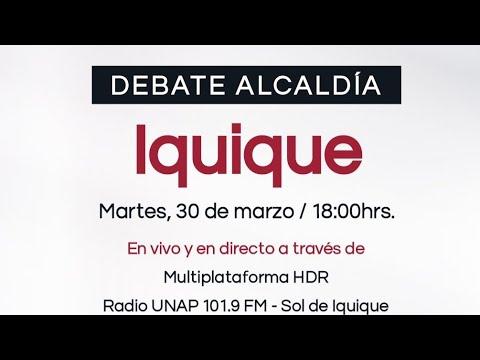 Debate alcaldía de Iquique  Soy Candidato Soy Candidata 30 marzo