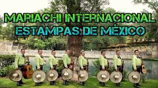 AY MARÍA MARIACHI ESTAMPAS DE MÉXICO