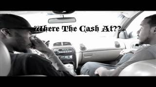 Where The Cash At- BlewHunnaz ft. H20