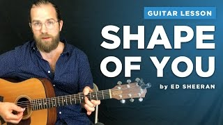 """Guitar lesson for """"Shape of You"""" by Ed Sheeran (with & without capo) (fingerstyle w/ chords)"""