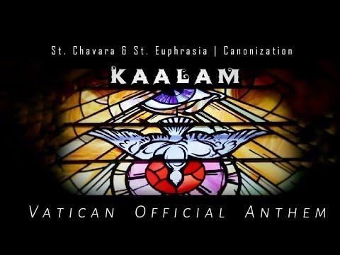 """""""KAALAM"""" (Rome Canonization Official Anthem)   St.Chavara & St.Euphrasia   Amal Antony Agustín"""