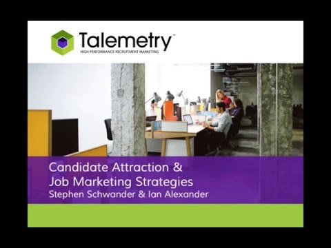 Candidate Attraction & Job Marketing Strategies