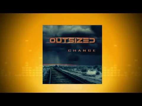 Outsized - Change (Album Trailer)