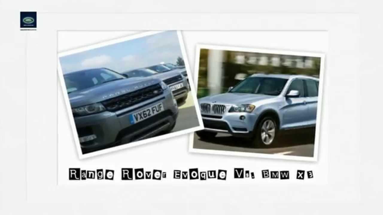 Range Rover Evoque Vs Bmw X3 Land Rover Dealer Of West