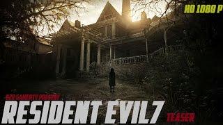 Resident Evil 7 #0 beginning hour