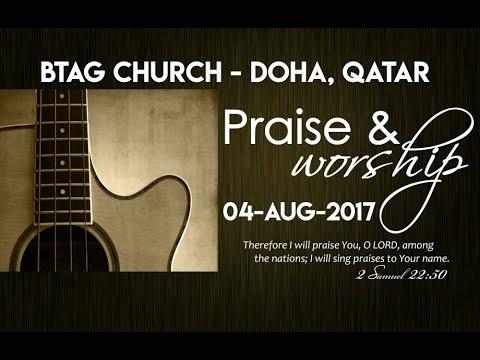 Praise & Worship 04-08-17 | BTAG Church-Doha, Qatar.